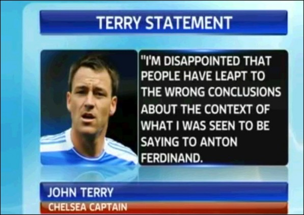 John Terry a racist! Couldn't be could it?