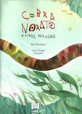 Resenha de Cobra Norato e outras Miragens no site de Carta Educação