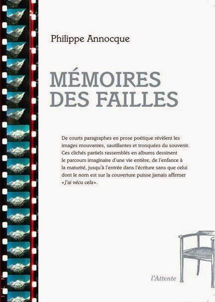 Mémoires des failles, éditions de l'Attente, avril 2015.