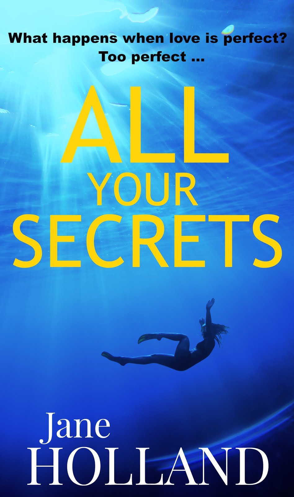 ALL YOUR SECRETS: my new thriller