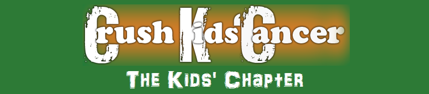 Crush Kids&#39; Cancer: The Kids&#39; Chapter