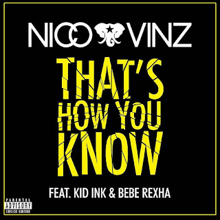 Nico & Vinz - That's How You Know (Feat. Kid Ink & Bebe Rexha) From the album That's How You Know (2015)
