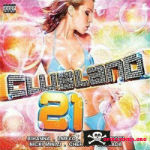 Clubland 21 CD 2 &#8211; 2012