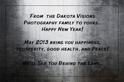 Happy New Year from Dakota Visions Photography LLC www.dakotavisions.com