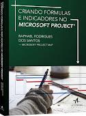 Livro: Criando Fórmulas e Indicadores no Microsoft Project