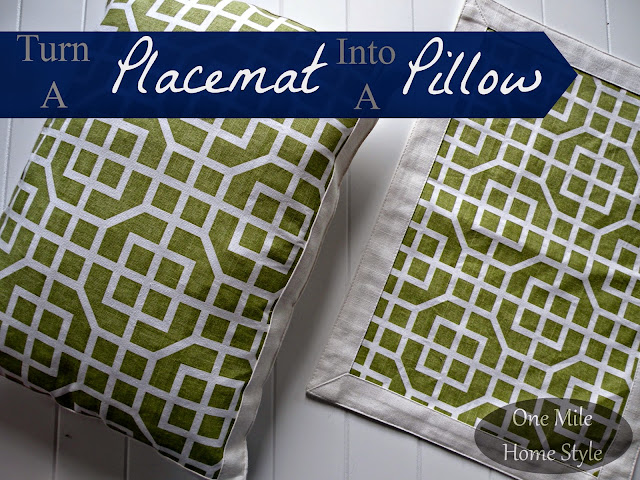 Turn a Placemat into a Pillow | One Mile Home Style