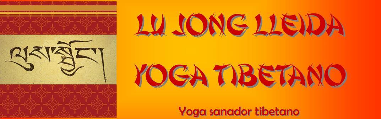Lu Jong Lleida - Yoga Tibetano