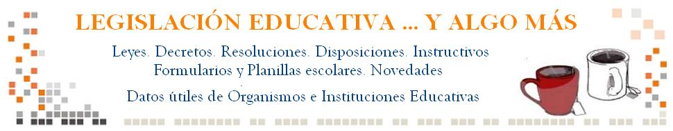 Legislacin Educativa ... y algo ms