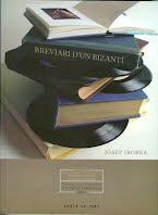Breviari d'un bizantí, de Josep Iborra