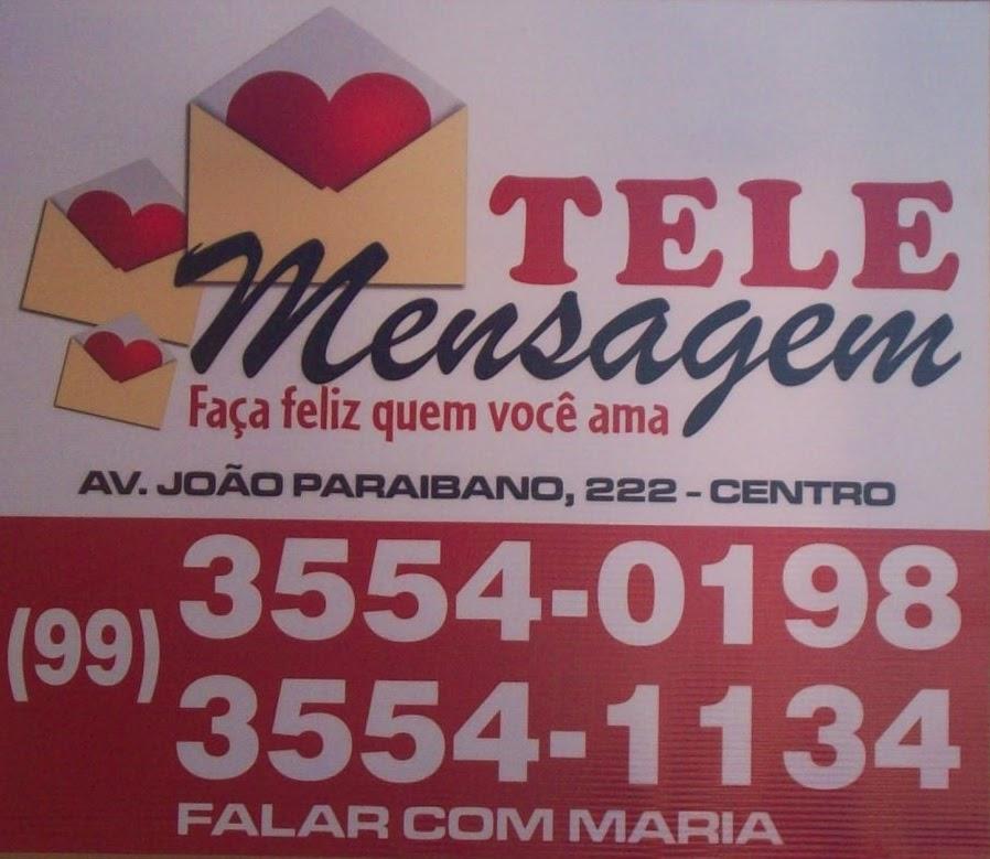 TELEMENSAGEM FAÇA FELIZ QUEM VOCÊ AMA...
