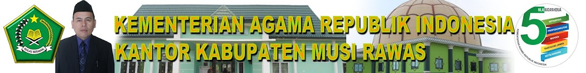 KANTOR KEMENTERIAN AGAMA KABUPATEN MUSI RAWAS