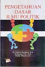 toko buku rahma: buku PENGETAHUAN DASAR ILMU POLITIK, pengarang syahrial syarbaini, penerbit ghalia indonesia