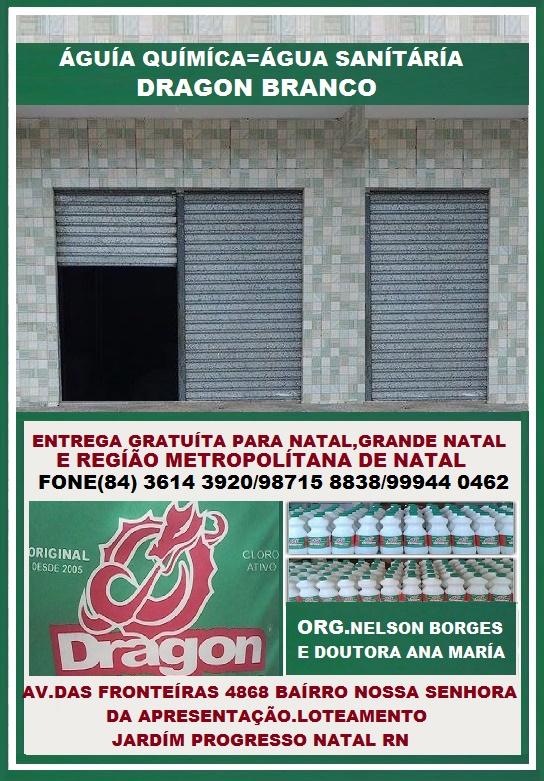 ÁGUA SANITÁRIA DRAGON BRANCO NATAL RN