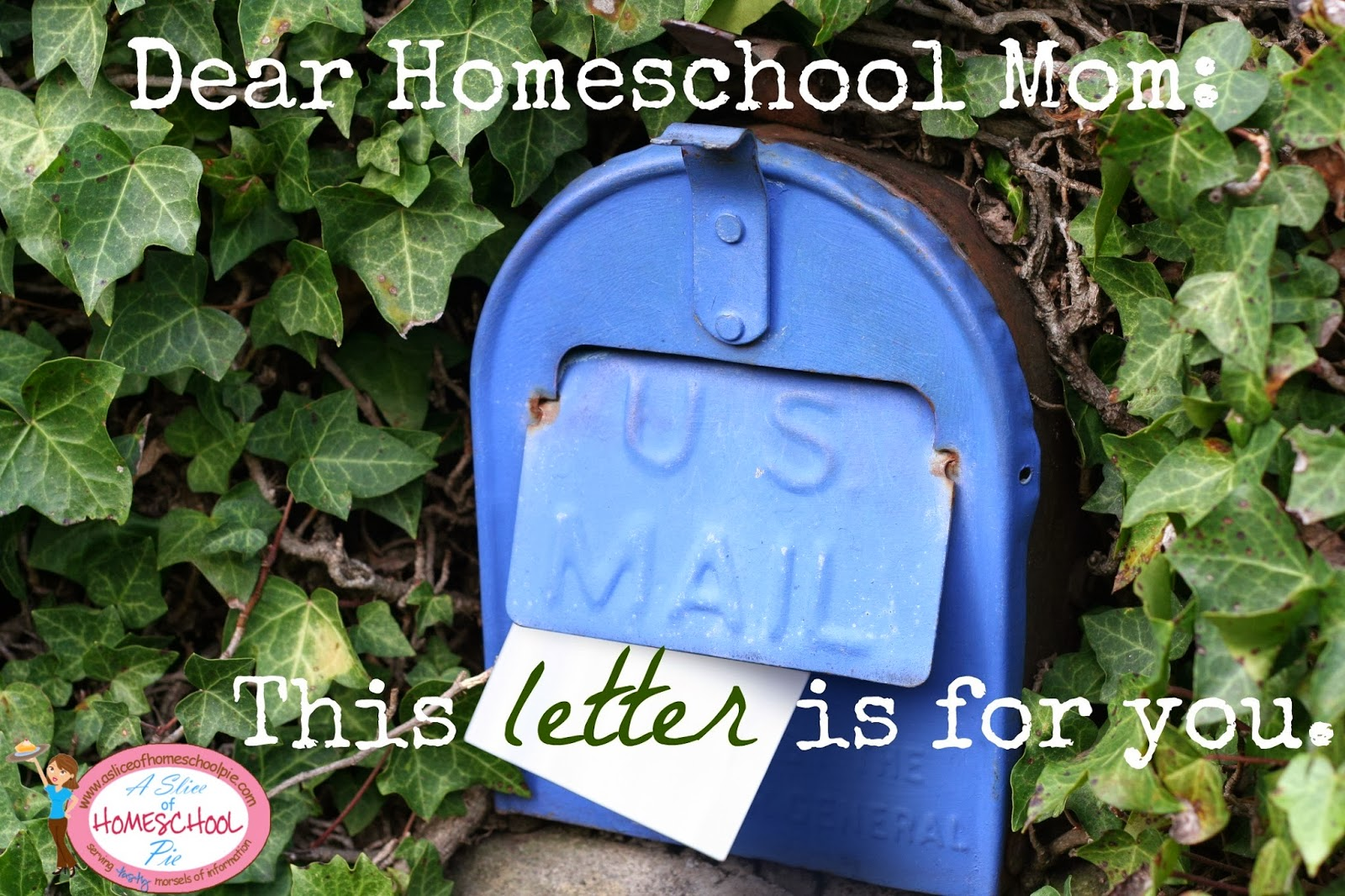 A letter to a homeschool mom by ASliceOfHomeschoolPie.com @homeschool @encouragement