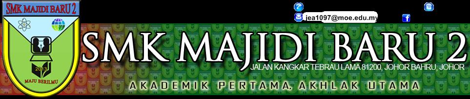 SMK MAJIDI BARU 2