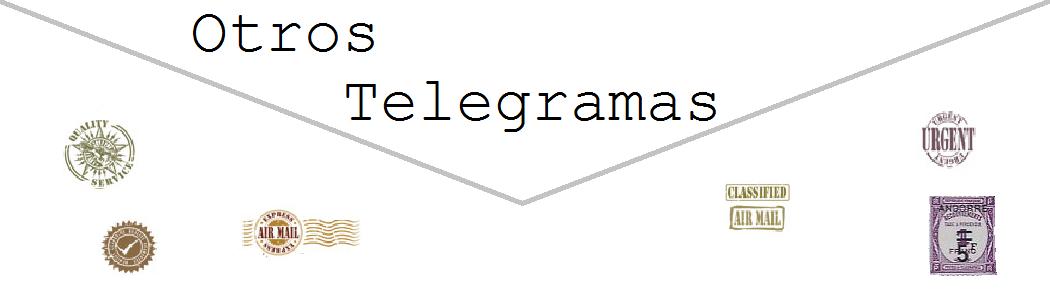 Otros telegramas