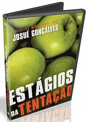 estagios Download   Estágios da Tentação: O Desafio Nosso de Cada Dia   Pr. Josué Gonçalves