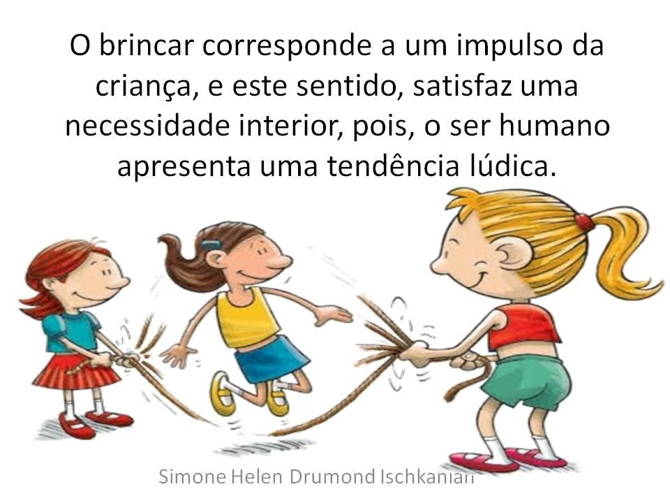 Muitas Vezes Frases Sobre Brincar Na Educação Infantil Bv44 Ivango