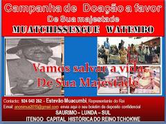 Campanha de doação a favor de Rei Lunda Tchokwe