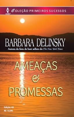 Ameaças e Promessas - Barbara Delinsky