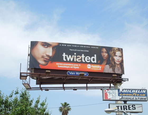 Twisted series premiere billboard