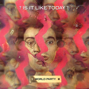World Party - Is It Like Today