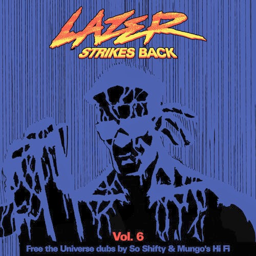 Lazer Strikes Back Vol. 6 Stream