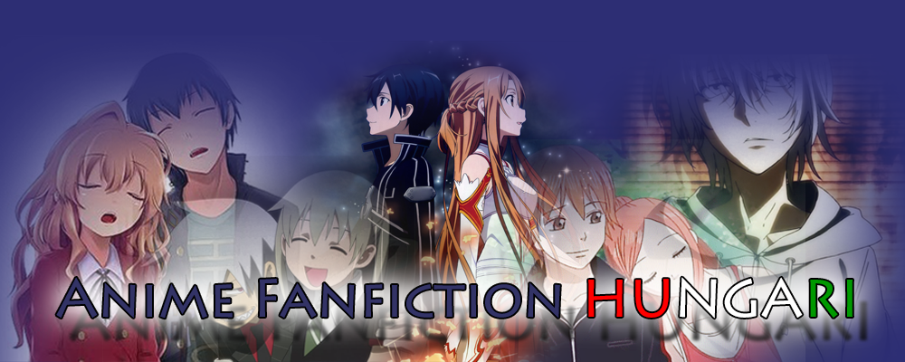 ♥ Anime Fanfiction HUNGARY ♥