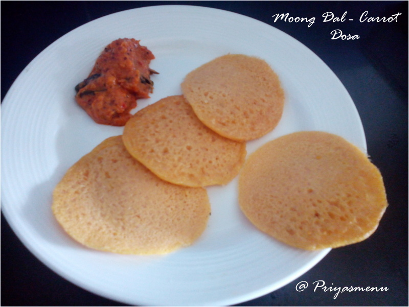 Priyas menu yum yum yummy food for food lovers moong dal moong dal carrot dosa diet friendly recipe 47 100dietrecipes forumfinder Choice Image