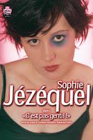 """Affiche Sophie Jézéquel dans """"C'est pas gentil !"""""""