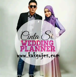 CINTA SI WEDDING PLANNER,SINOPSIS CINTA SI WEDDING PLANNER, BARISAN PELAKON CINTA SI WEDDING PLANNER, OST CINTA SI WEDDING PLANNER, LAGU-LAGU DALAM DRAMA CINTA SI WEDDING PLANNER, BACA NOVEL CINTA SI WEDDING PLANNER ONLINE, TONTON ONLINE CINTA SI WEDDING PLANNER, BELI NOVEL CINTA SI WEDDING PLANNER, PENULIS NOVEL CINTA SI WEDDING PLANNER