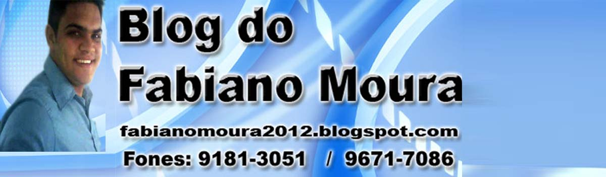 BLOG DO FABIANO MOURA