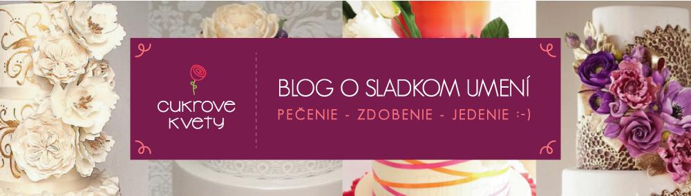 Blog o sladkom umení | Cukrovekvety.sk