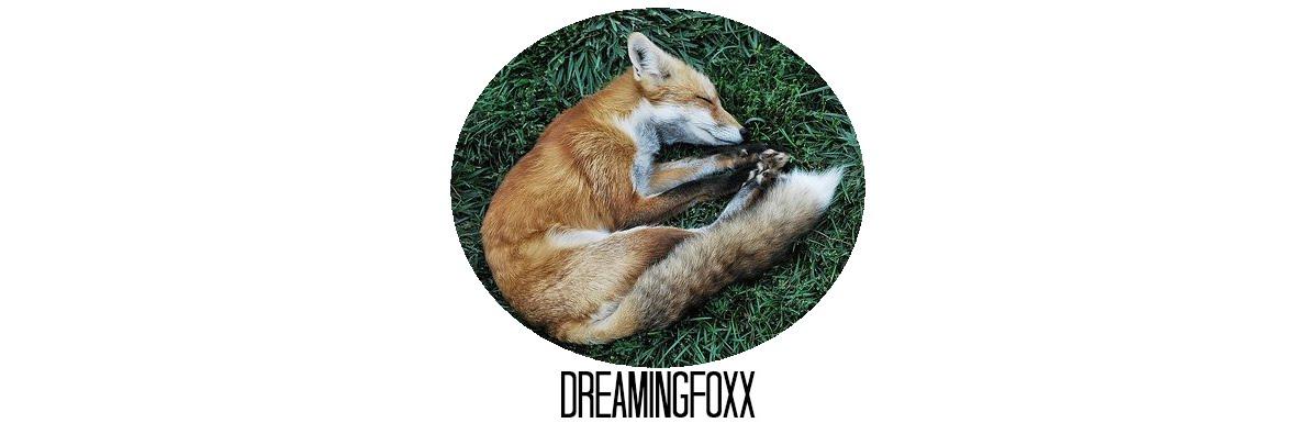 dreamingfoxx