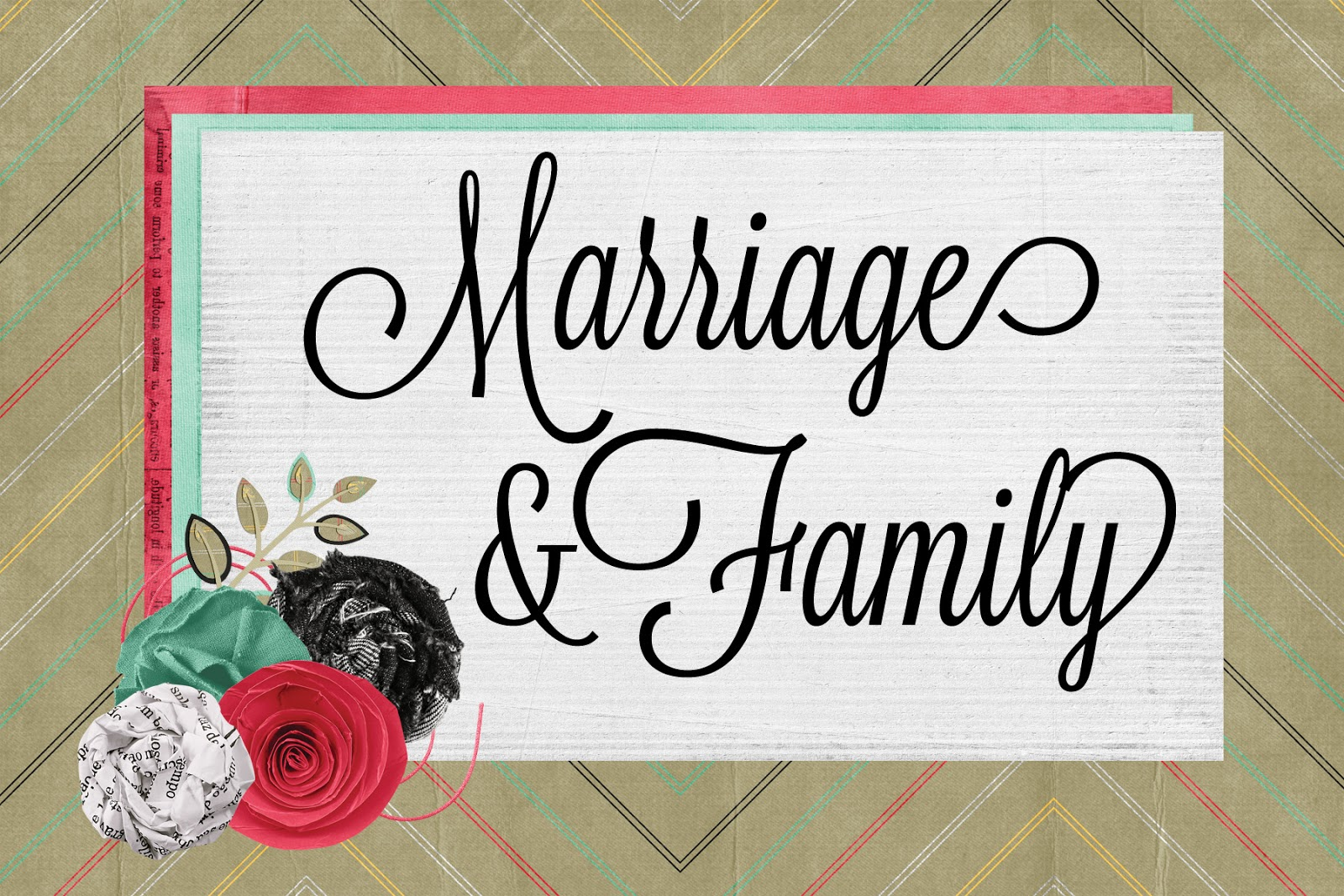 LDS Handouts: Marriage And Family: Why Is Temple Marriage