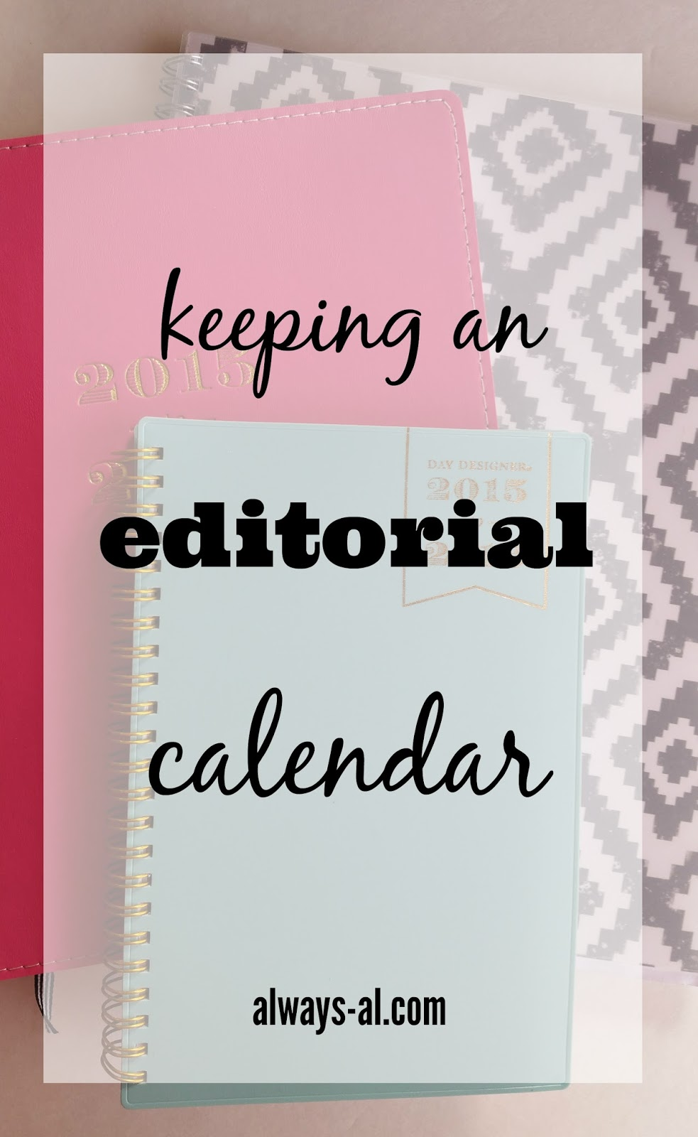 Keeping an Editorial Calendar