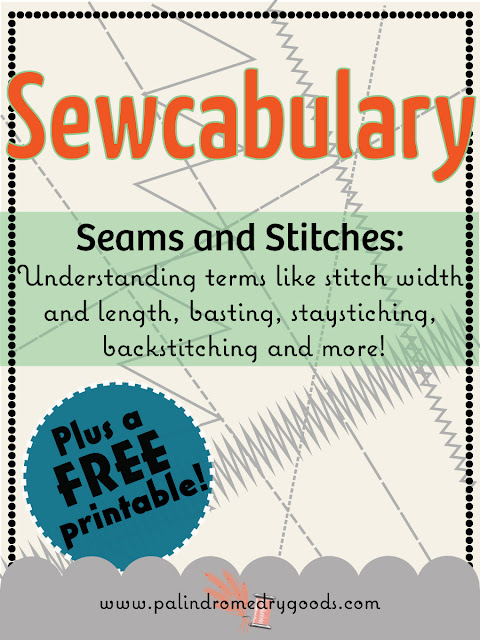 Sewcabulary: Understanding Seams & Stitches by Palindrome Dry Goods