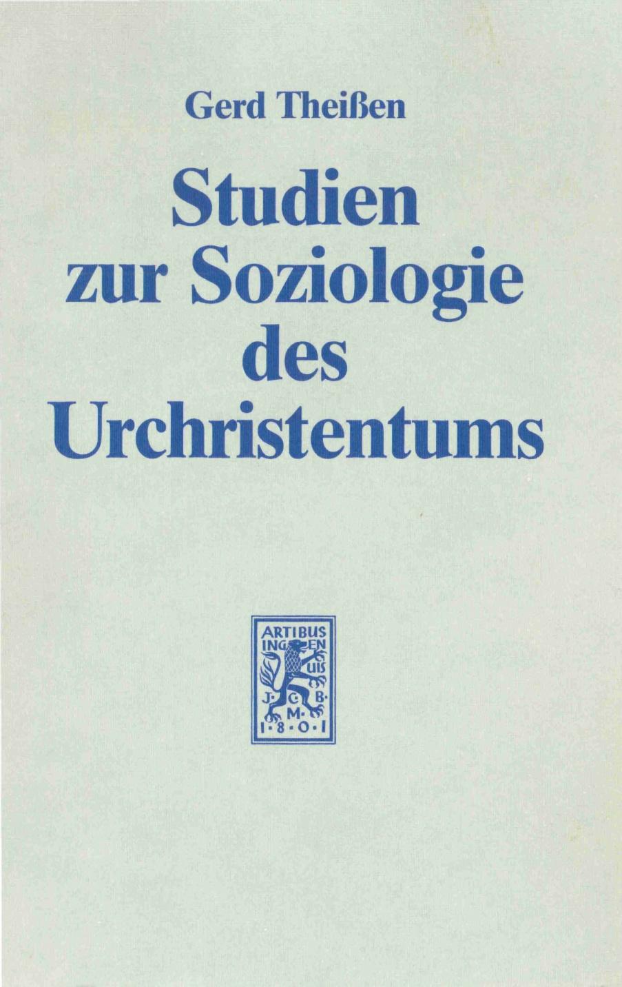 Gerd Theißen-Studien Zur Soziologie Des Urchristentums-