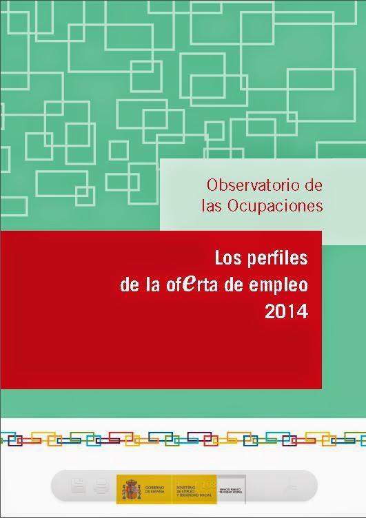 http://www.sepe.es/contenido/observatorio/pdf/Perfiles_oferta_empleo_2014.pdf