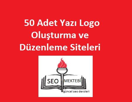 50 Adet Yazı Logo Oluşturma ve Düzenleme Siteleri