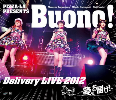 [TV-SHOW] Buono! – PIZZA-LA Presents Buono! Delivery LIVE 2012 ~愛をお届け!~ (2012/12/12)
