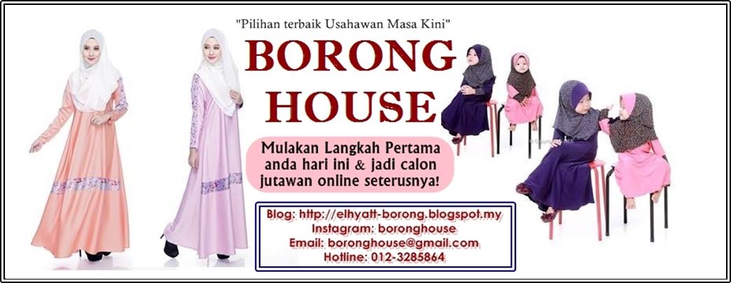 BORONG HOUSE : PEMBORONG PAKAIAN MUSLIMAH&TUDUNG