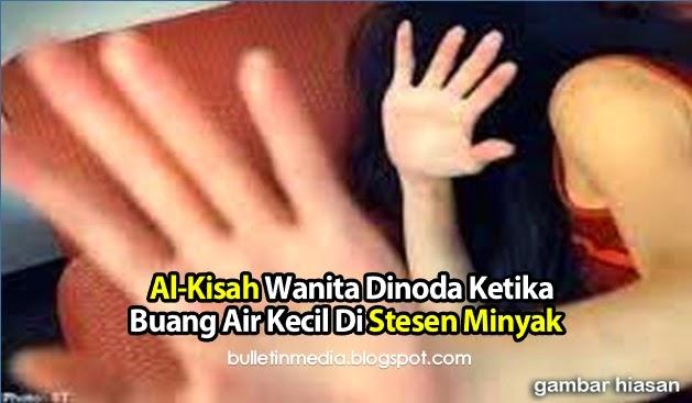 Al-Kisah Wanita Dinoda Ketika Buang Air Kecil Di Stesen Minyak
