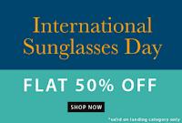 International Sunglasses Day : Flat 50% Off on Sunglasses