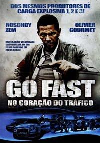 Assistir Filme Online Go Fast - No Coração Do Tráfico Dublado