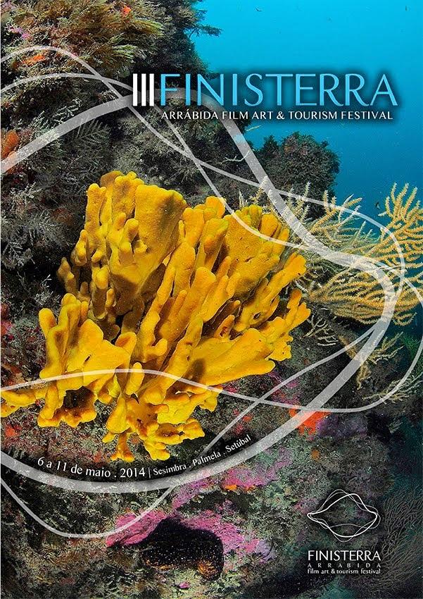 2014 / 5 - 3ª Edição Finisterra Arrábida Film Art & Tourism Festival....