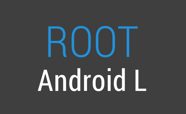 How to Unlock & Root Android L Developer Preview On Nexus 5 & Nexus 7