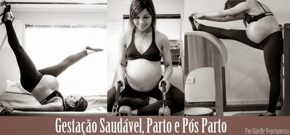 Gestação Saudável, Pós Parto e Maternidade