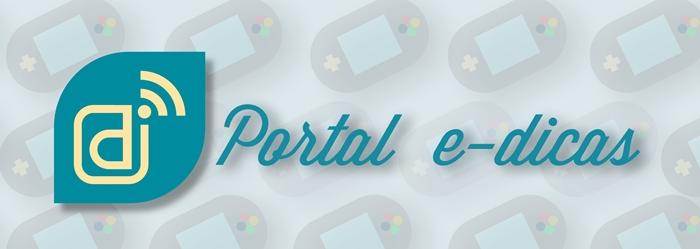 Portal e-Dicas Games