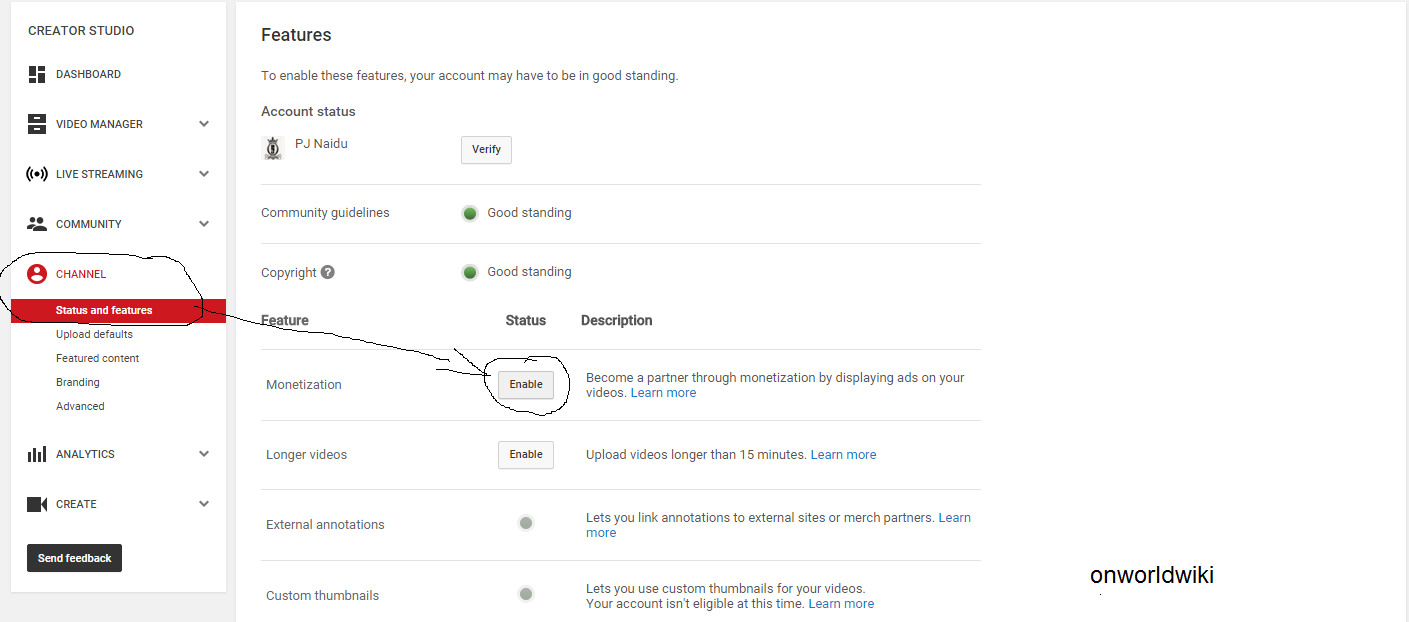 Step 5: After Uploading Three Videos Go To Channel In A Side Right And  Click Enable On Monetization Its Shown Below Image